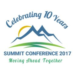 Celebrating 10 Years. Summit Conference 2017. Moving Ahead Together. Image of mountains with a sun rising.
