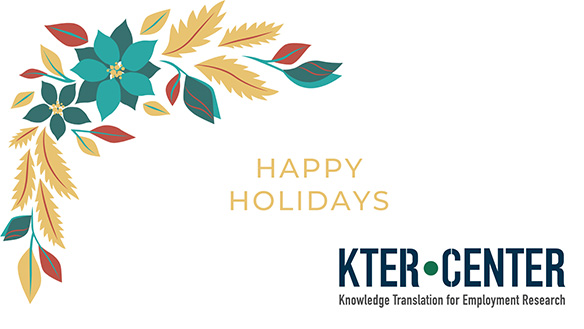Happy Holidays - KTER CENTER: Knowledge Translation for Employment Research