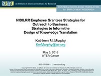 NIDILRR Employee Grantees' Strategies for Outreach to Business: Strategies to Inform the Design of Knowledge Translation
